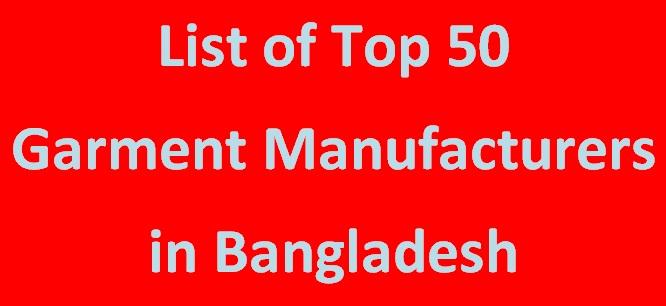 Top 50 Garment Manufacturers in Bangladesh