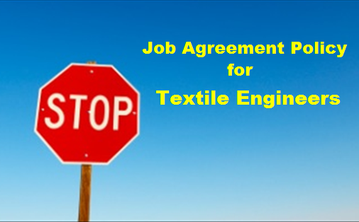 Job Agreement Policy for textile engineers