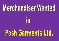 Merchandiser wanted in Posh garments Ltd.