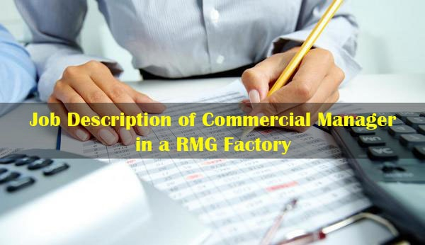 Job Description of Commercial Manager in a RMG Factory